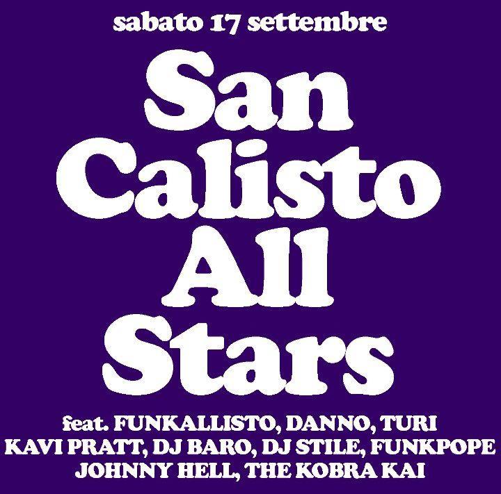 ROMA, CAPITALE FUNK CON I SAN CALISTO ALL-STARS!