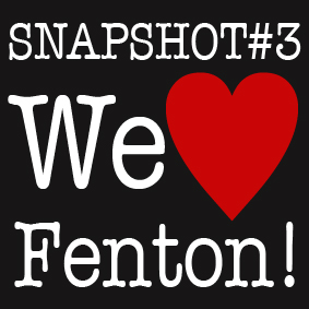 SNAPSHOT#3: WE♥FENTON! 28-29-30 settembre