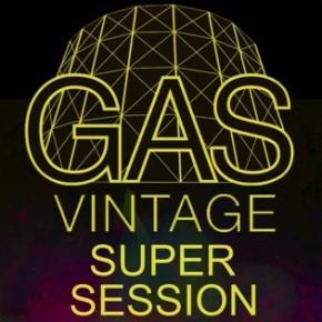 Il wēijī delle GAS VINTAGE SUPER SESSIONS
